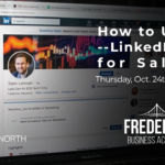 How to Use LinkedIn for Sales